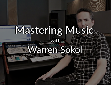 Matsering-Music-with-Warren-Sokol-pro mix academy
