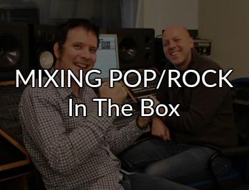 Mixing Pop Rock in the box - Ken Sluiter