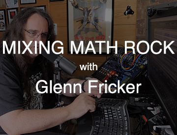 mixing math rock with glenn fricker_home