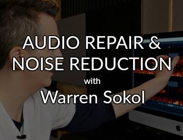 Audio repair and noise reduction tutorial Warren Sokol