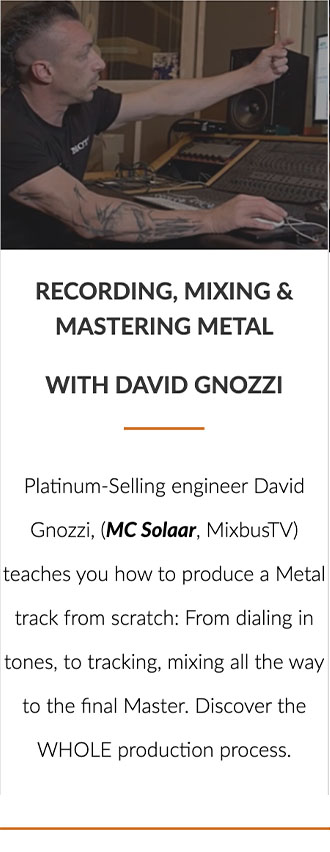Recording, Mixing & Mastering with David Gnozzi